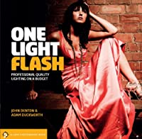 One Light Flash: Professional-Quality Lighting on a Budget (Lark Photography Book (Paperback))