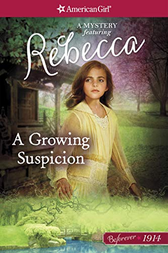 A Growing Suspicion: A Rebecca Mystery (American Girl)