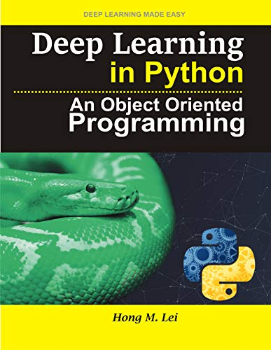 Deep Learning in Python : An Object Oriented Programming (English Edition)