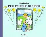 Pelles neue Kleider by Elsa Beskow(2004-02-29)