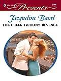 The Greek Tycoon's Revenge (The Greek Tycoons Book 25)