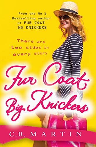 Fur Coat Big Knickers (Fur Coat Series Book 2) (English Edition)