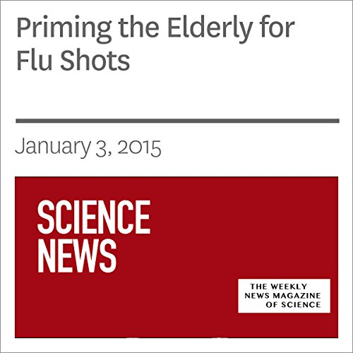 Priming the Elderly for Flu Shots audiobook cover art