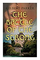 The Battle of the Strong: A Romance of Two Kingdoms