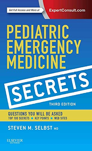 Compare Textbook Prices for Pediatric Emergency Medicine Secrets, 3e 3 Edition ISBN 9780323262842 by Selbst MD  FAAP  FACEP, Steven M.