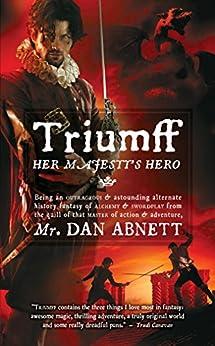 Triumff: Her Majesty's Hero by [Dan Abnett, Larry Rostant]