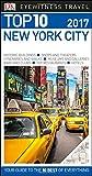Dk Eyewitness Top 10 New York City (Dk Eyewitness Top 10 Travel Guide) [Idioma Inglés]