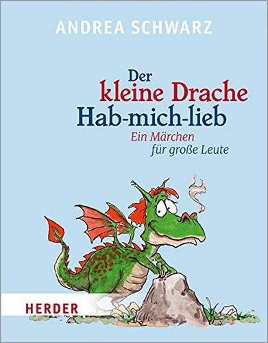Der kleine Drache Hab-mich-lieb: Mit Illustrationen von Thomas Plaßmann