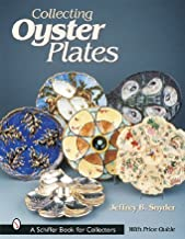Collecting Oyster Plates (Schiffer Book for Collectors) Paperback – July 1, 2007