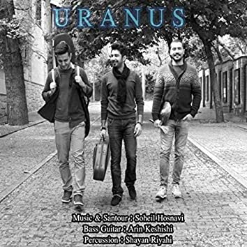 Uranus (feat. Arin Keshishi & Shayan Riyahi)