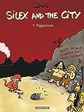 Silex and the city - Tome 5 - Vigiprimate