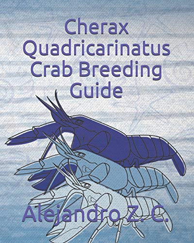 Cherax Quadricarinatus Crab Breeding Guide