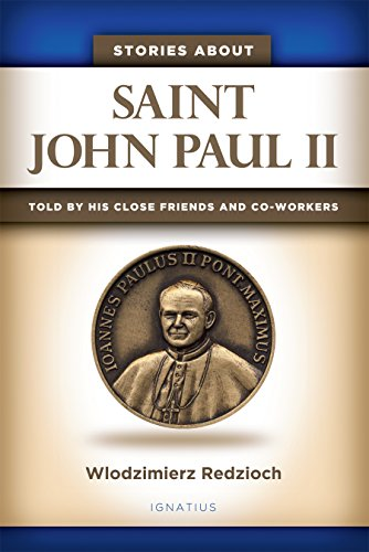 Stories about John Paul II: Told by His Close Friends and Co-Workers (English Edition)