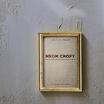 Neon Croft: Catujal's Ark