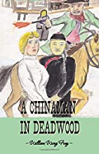 A Chinaman in Deadwood
