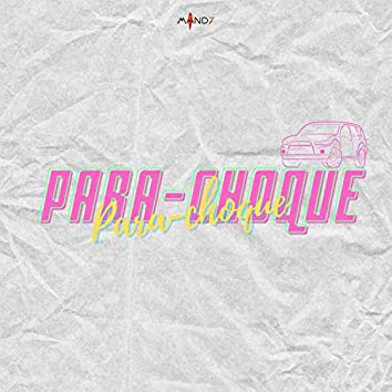 Para-Choque (feat. Jessy Nunes)