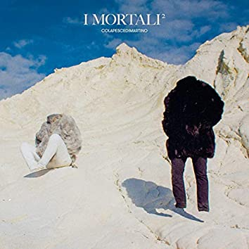 I Mortali²
