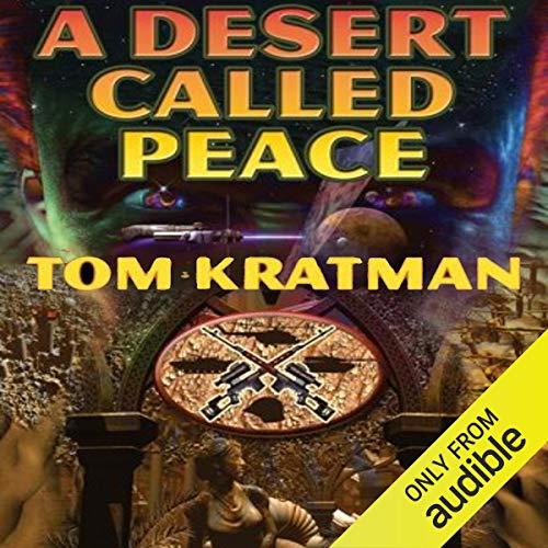 A Desert Called Peace: Carrera, Book 1