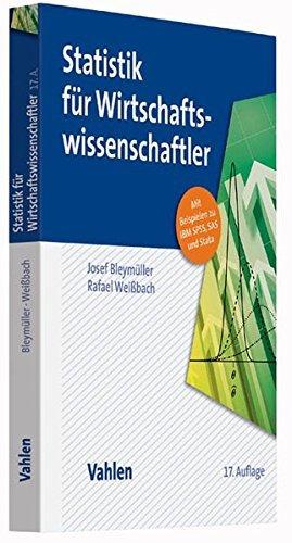 Statistik für Wirtschaftswissenschaftler by Josef Bleymüller (2015-05-11)