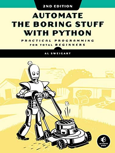Automate the Boring Stuff with Python 2nd Edition Practical Programming for Total Beginners product image