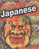 World Art & Culture: Japanese Hardback (World Art and Culture)