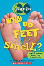 20 Questions #1: Why Do Feet Smell?