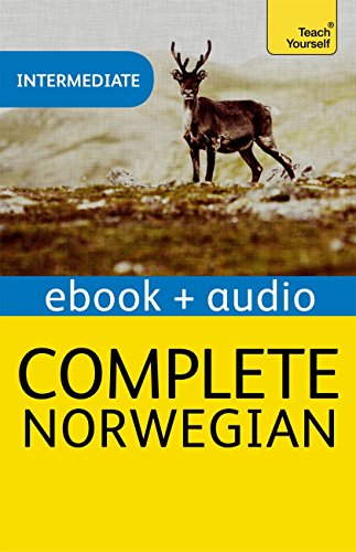 Complete Norwegian Beginner to Intermediate Course: Learn to read, write, speak and understand a new language with Teach Yourself (Teach Yourself Audio Ebooks) (English Edition)