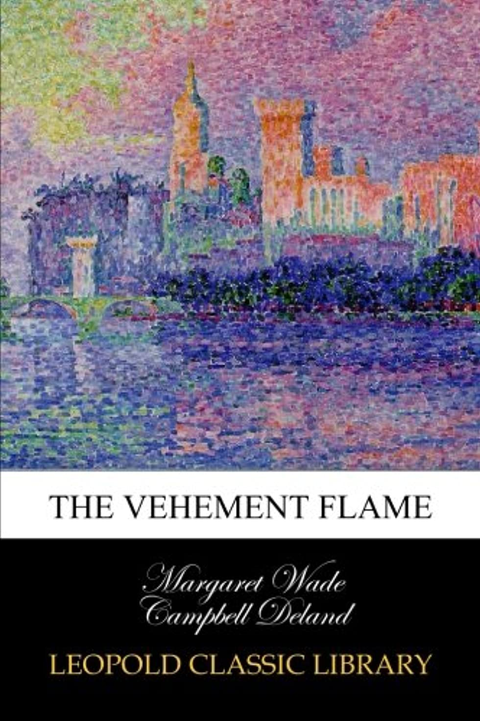 軸刺激する貞The Vehement Flame