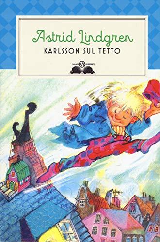 Karlsson sul tetto. Nuova ediz.