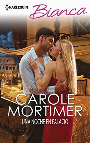 Una noche en palacio de Carole Mortimer