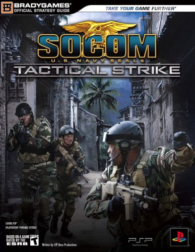 SOCOM U.S. Navy SEALs Tactical Strike Official Strategy Guide