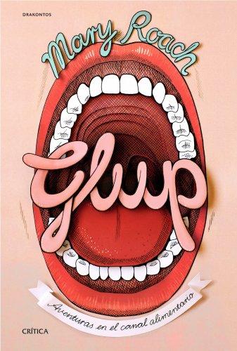 Glup: Aventuras en el canal alimentario (Drakontos)