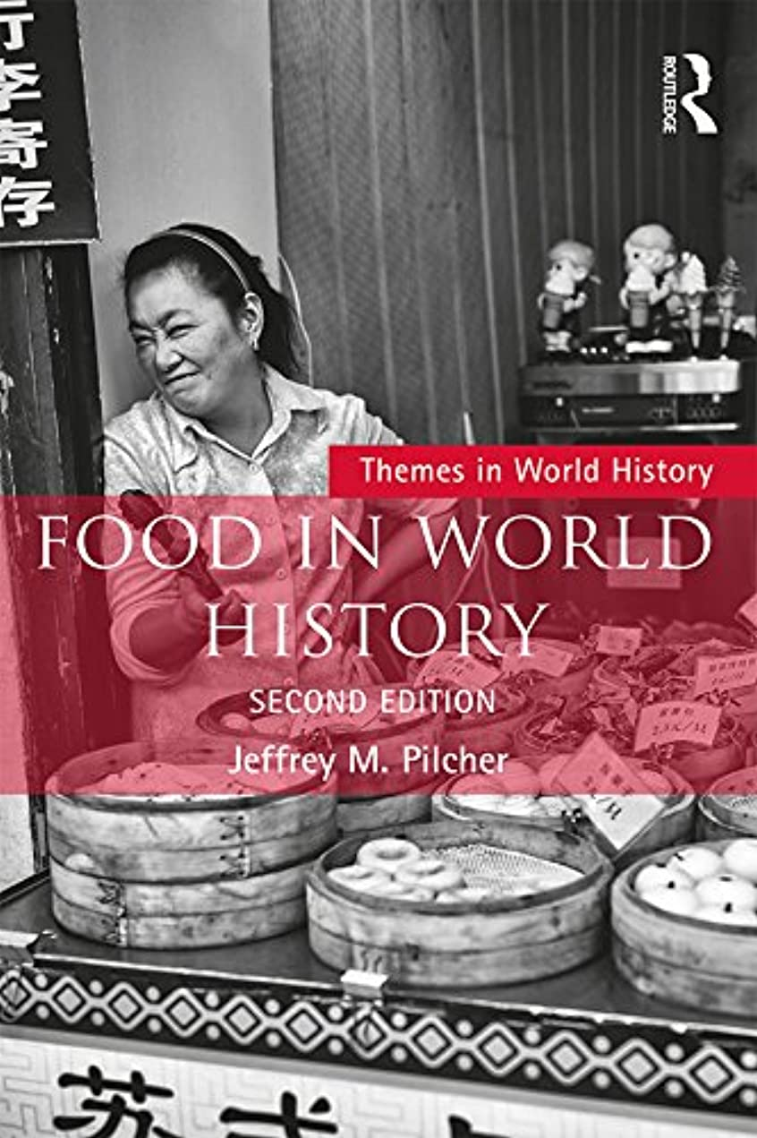 調和イブニングピンチFood in World History (Themes in World History) (English Edition)
