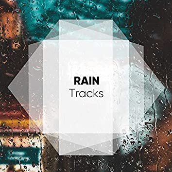 """ Soft Rain & Thunder Tracks """