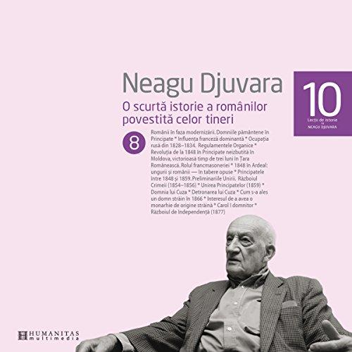 O scurtă istorie a românilor povestită celor tineri 8 audiobook cover art