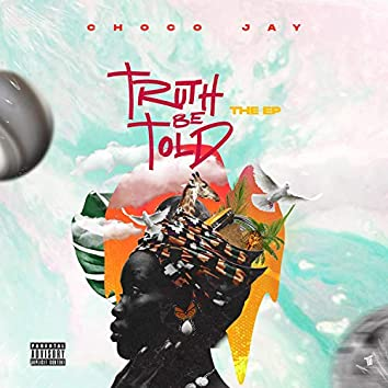 Truth Be Told (The EP)
