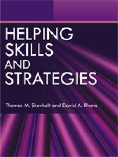 Helping Skills and Strategies