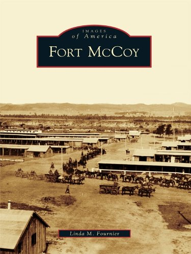 Fort McCoy (Images of America) (English Edition)
