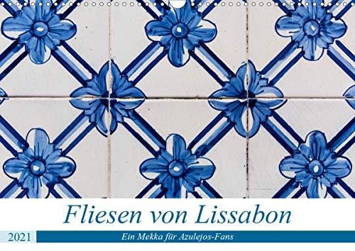 Fliesen von Lissabon (Wandkalender 2021 DIN A3 quer)