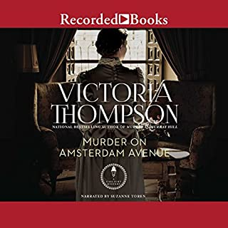 Murder on Amsterdam Avenue                   By:                                                                                                                                 Victoria Thompson                               Narrated by:                                                                                                                                 Suzanne Toren                      Length: 9 hrs and 6 mins     113 ratings     Overall 4.5