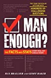 Man Enough?: The Facts and Stats Every Real Guy Should Know