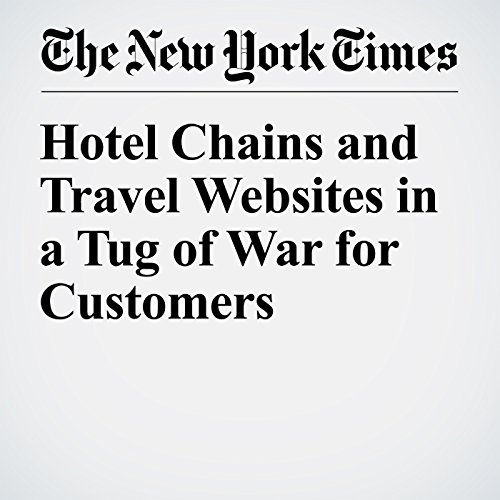 Hotel Chains and Travel Websites in a Tug of War for Customers cover art