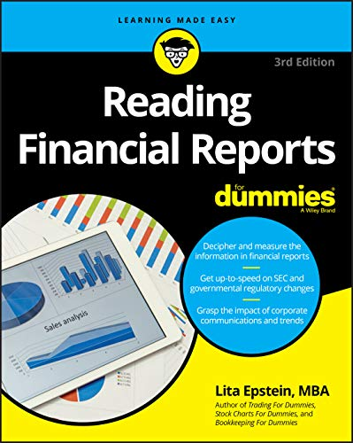 Compare Textbook Prices for Reading Financial Reports For Dummies,  Learning Made Easy For Dummies Business & Personal Finance 3 Edition ISBN 9781119543954 by Epstein, Lita
