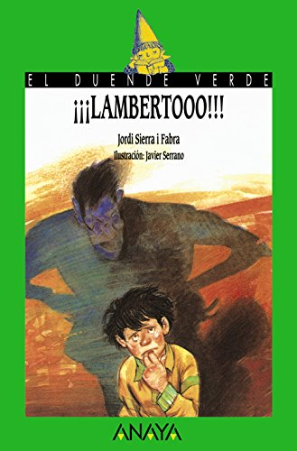 18. ¡¡¡Lambertooo!!! (Libros Infantiles - El Duende Verde)