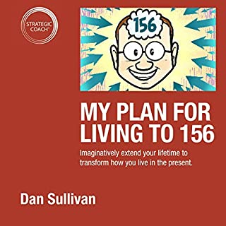 My Plan for Living to 156 cover art