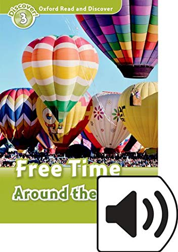 Oxford Read and Discover 3. Free Time Around the World MP3 Pack