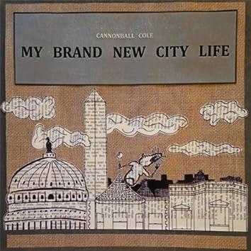 My Brand New City Life