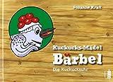 Kuckucks-Mädel Bärbel: Die Kuckucksuhr