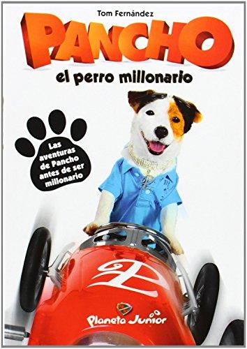 Pancho, El Perro Millonario. Los Orígenes (Varios) de Tom Fernández Martínez (20 may 2014) Tapa blanda