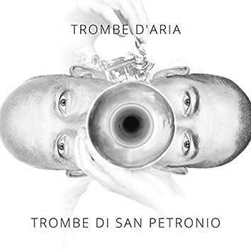 Trombe Di San Petronio